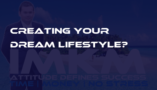 Your dream lifestyle system plan